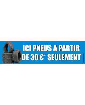 Visuel de la banderole pneus à partir de 30 € seulement 3 x 0.8 m